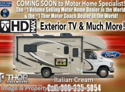 New 2018  Thor Motor Coach Chateau 22E Ford W/HD Max, Ext TV, 15K A/C, Back-Up Cam by Thor Motor Coach from Motor Home Specialist in Alvarado, TX