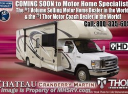 New 2018  Thor Motor Coach Chateau 22E W/HD Max, 15K BTU A/C, Ext TV, Back Up Cam by Thor Motor Coach from Motor Home Specialist in Alvarado, TX
