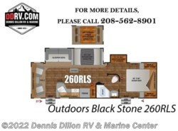 New 2018  Outdoors RV Black Stone 260Rls by Outdoors RV from Dennis Dillon RV & Marine Center in Boise, ID