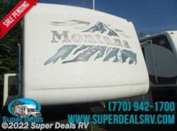 Used 2005  Keystone Montana  by Keystone from Super Deals RV in Temple, GA